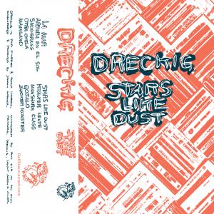 Dreckig- Stars Like Dust Cassette Tape