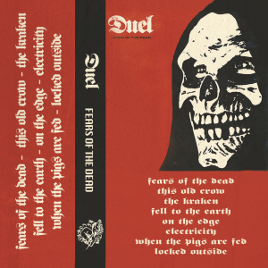 Duel Fears Of The Dead Cassette Tape Resurrection Records Heavy Psych Sounds Records