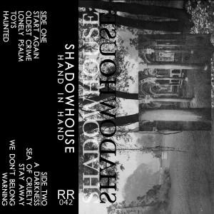 Shadowhouse Hand In Hand Full Length Cassette Tape