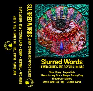 slurred-words-lower-sounds-and-psychic-hounds-cassette-tape